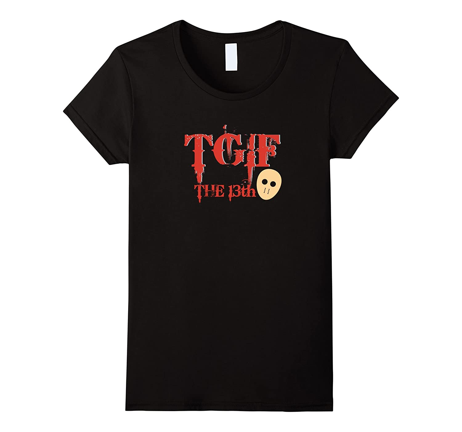 TGIF the 13th Horror Friday T Shirt for Men, Women, and Kids