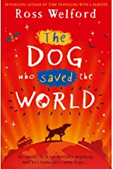 The Dog Who Saved the World Kindle Edition