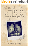 The Art of Letting Go (The Uni Files Book 1)