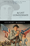 The Last Confederate (House of Winslow Book #8)