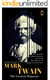 MARK TWAIN: The greatest humorist America has produced. The Entire Life Story. Biography, Facts & Quotes (Great…