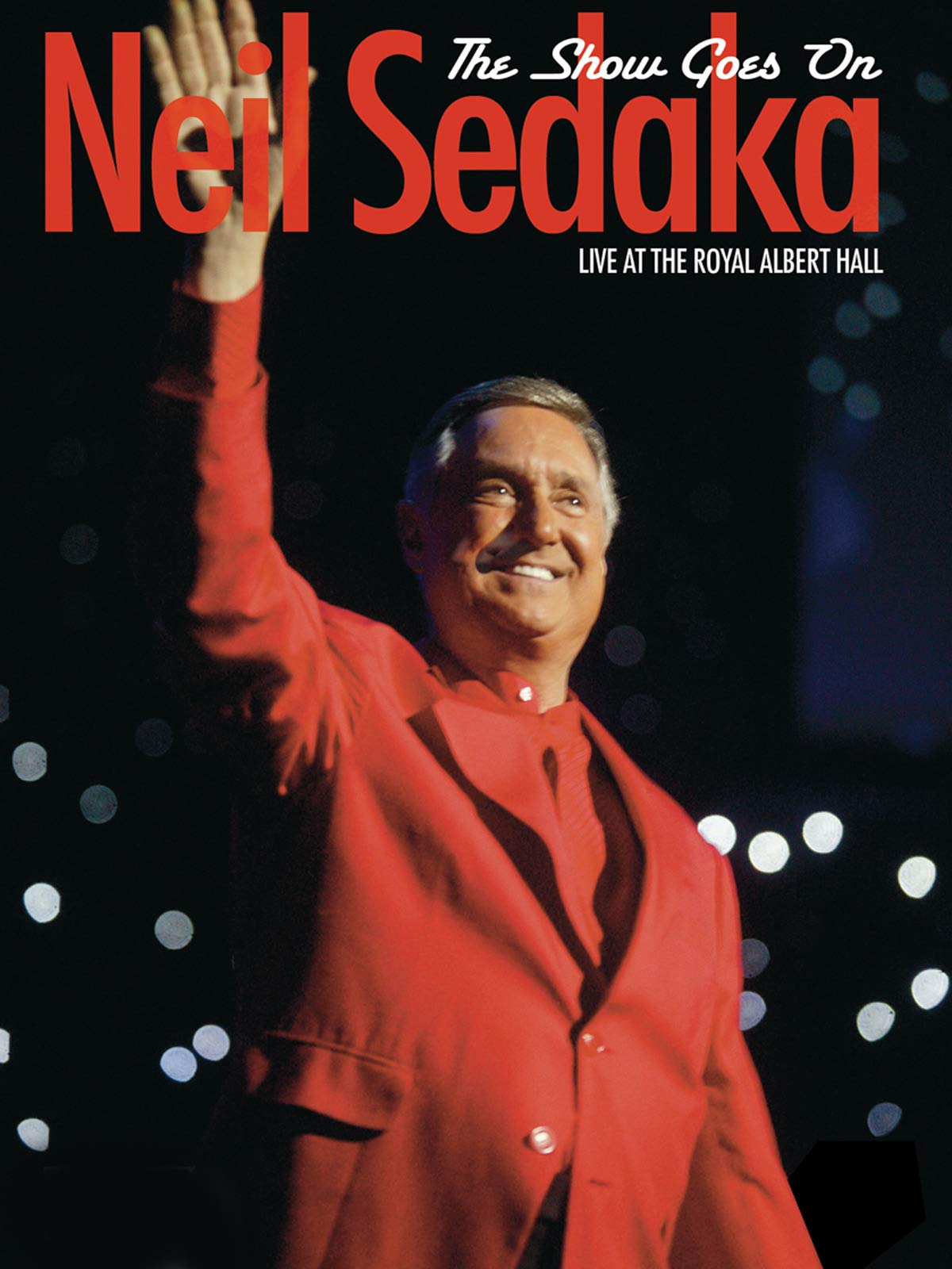 Neil Sedaka - The Show Goes On Live At The Royal Albert Hall on Amazon Prime Video UK