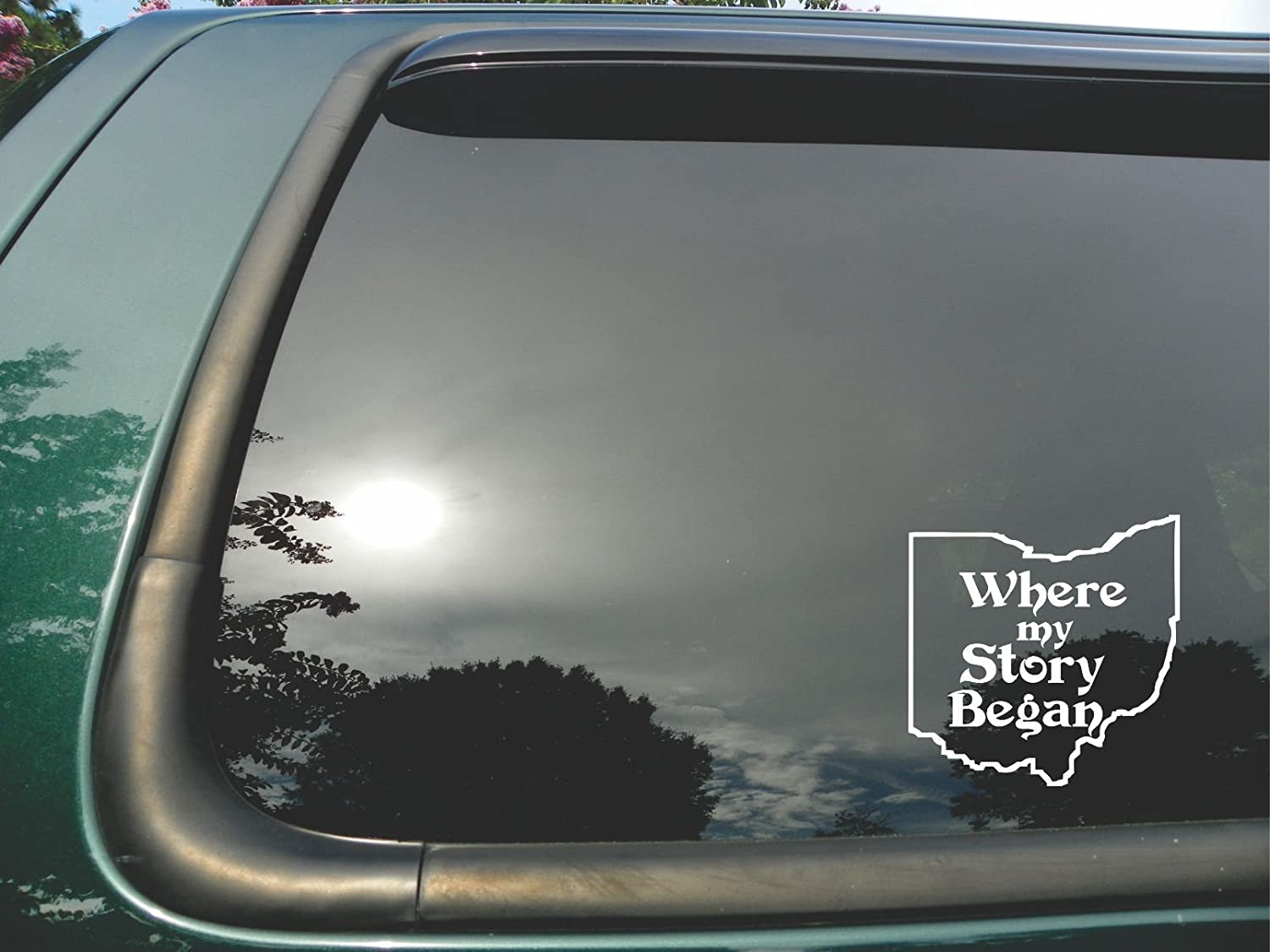 """Ohio State- Where My Story Began- Die Cut White Vinyl Window Decal/sticker for Car/truck/laptop 5""""x5"""""""