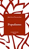 Populismo (Ensayo nº 1)