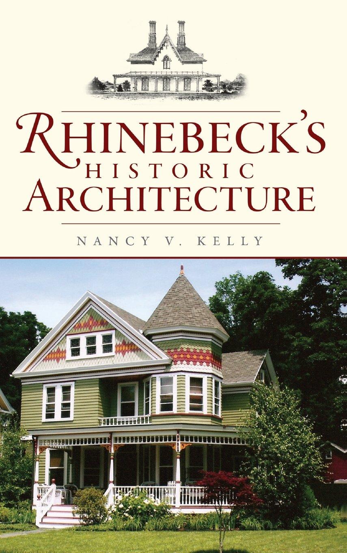 Download Rhinebeck's Historic Architecture pdf