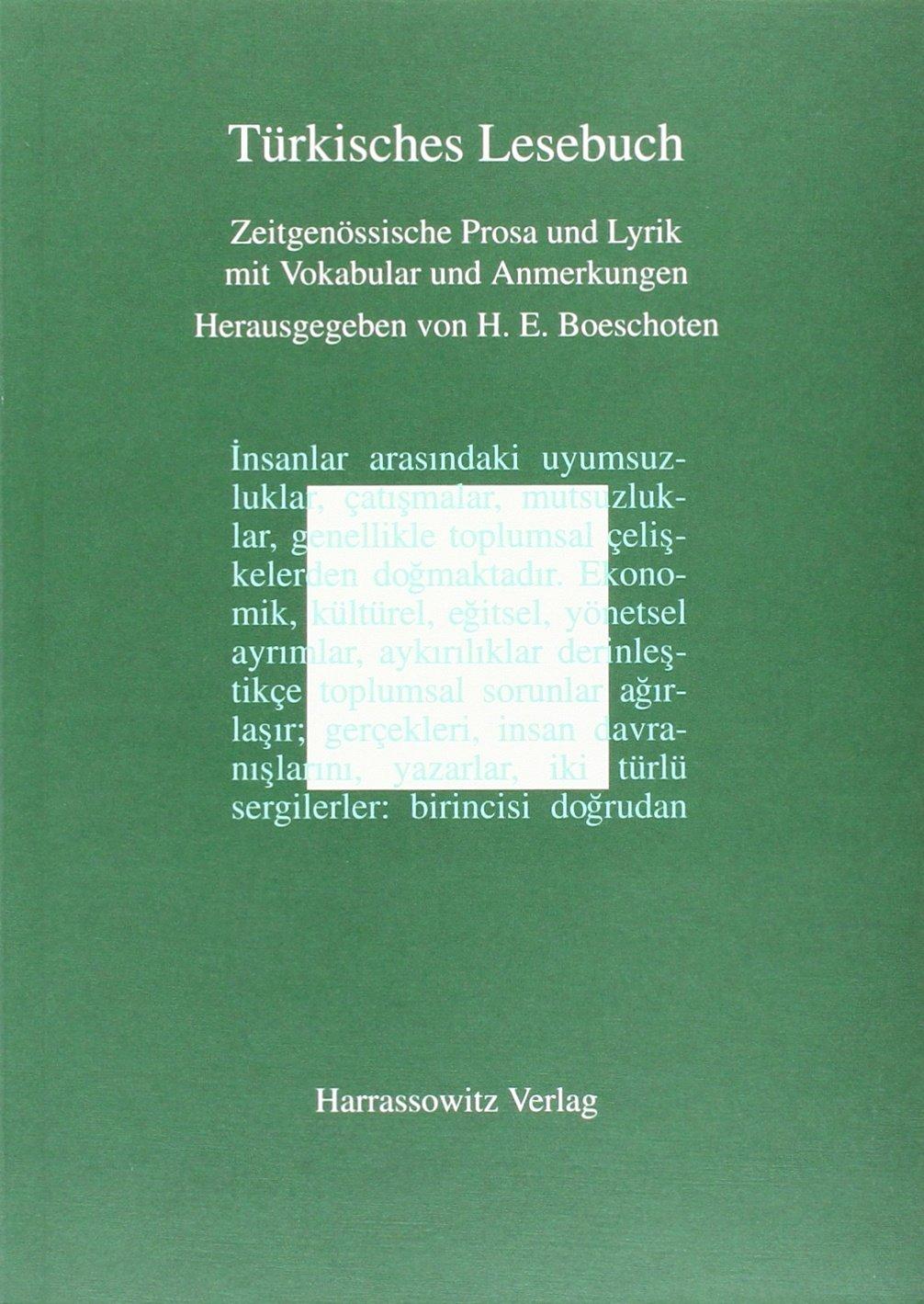 Türkisches Lesebuch: Zeitgenössische Literatur mit Lexik und Grammatik (Turcologica, Band 22)