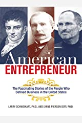 American Entrepreneur: A History of Business in the United States Kindle Edition
