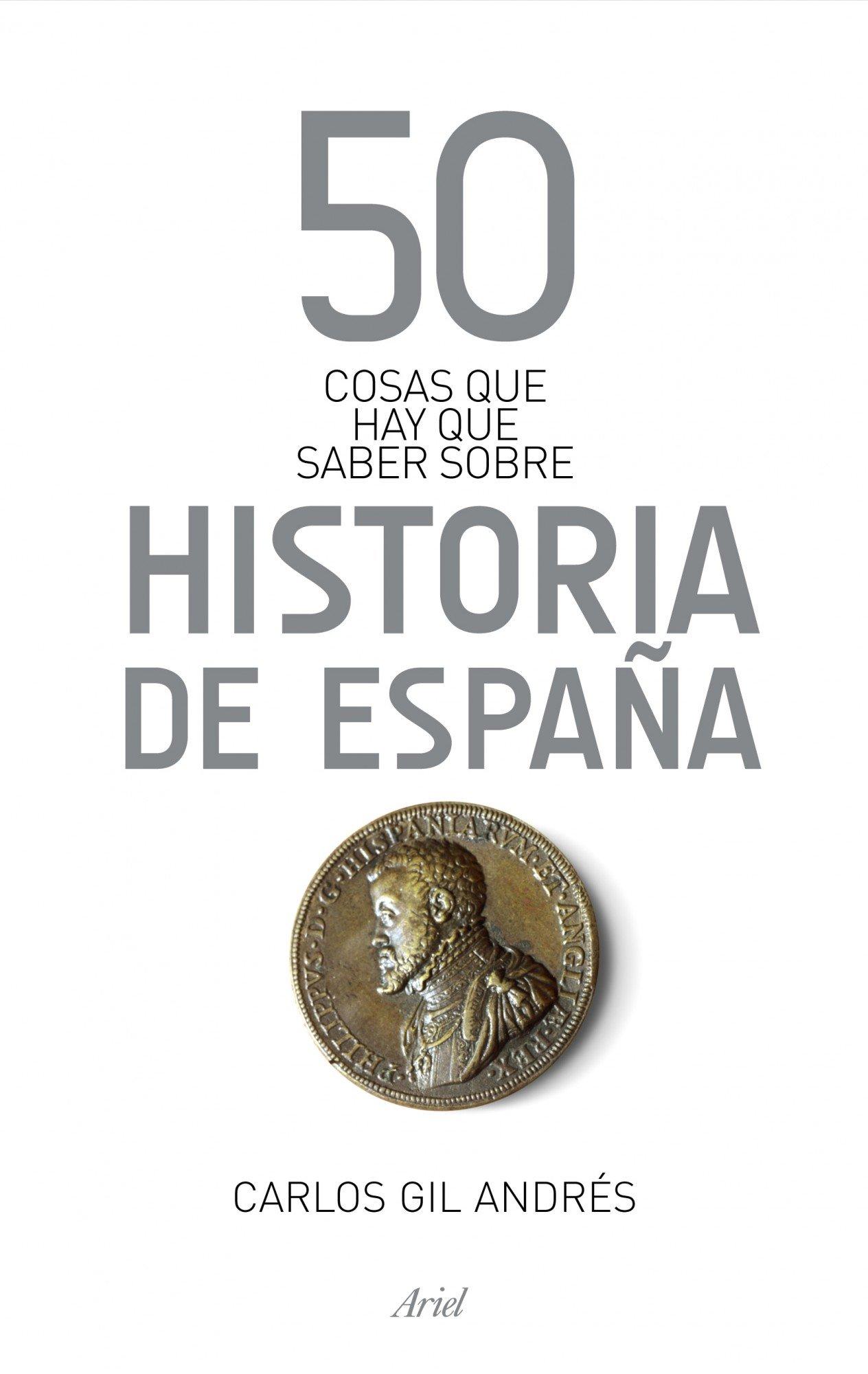 50 cosas que hay que saber sobre la Historia de España: Amazon.es ...