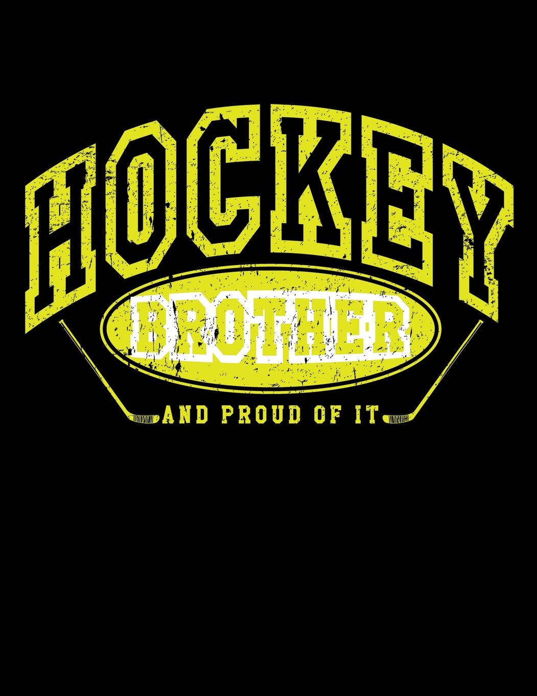 Hockey Brother And Proud Of It: Blank Hockey Sketchbook For Brothers V26 pdf