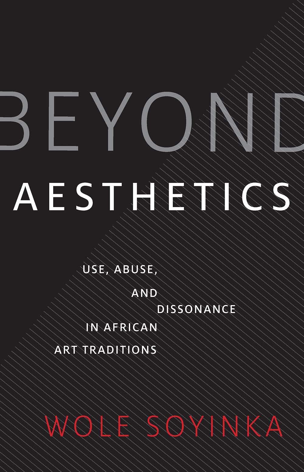 "Image result for beyond aesthetics wole soyinka"""