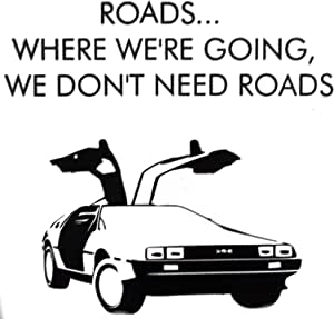 Hatcherabilia Back to The Future Delorean Inspired Emmett Brown Quote Wall Sticker