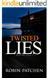 Twisted Lies (Hidden Truth Book 2)