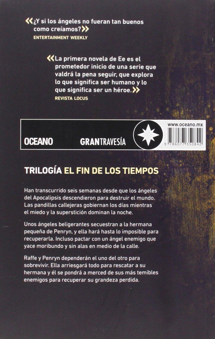 Angeles Caidos=Angelfall (El Fin De Los Tiempos): Amazon.es: Susan Ee: Libros