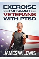 Exercises for Older Veterans with PTSD Kindle Edition