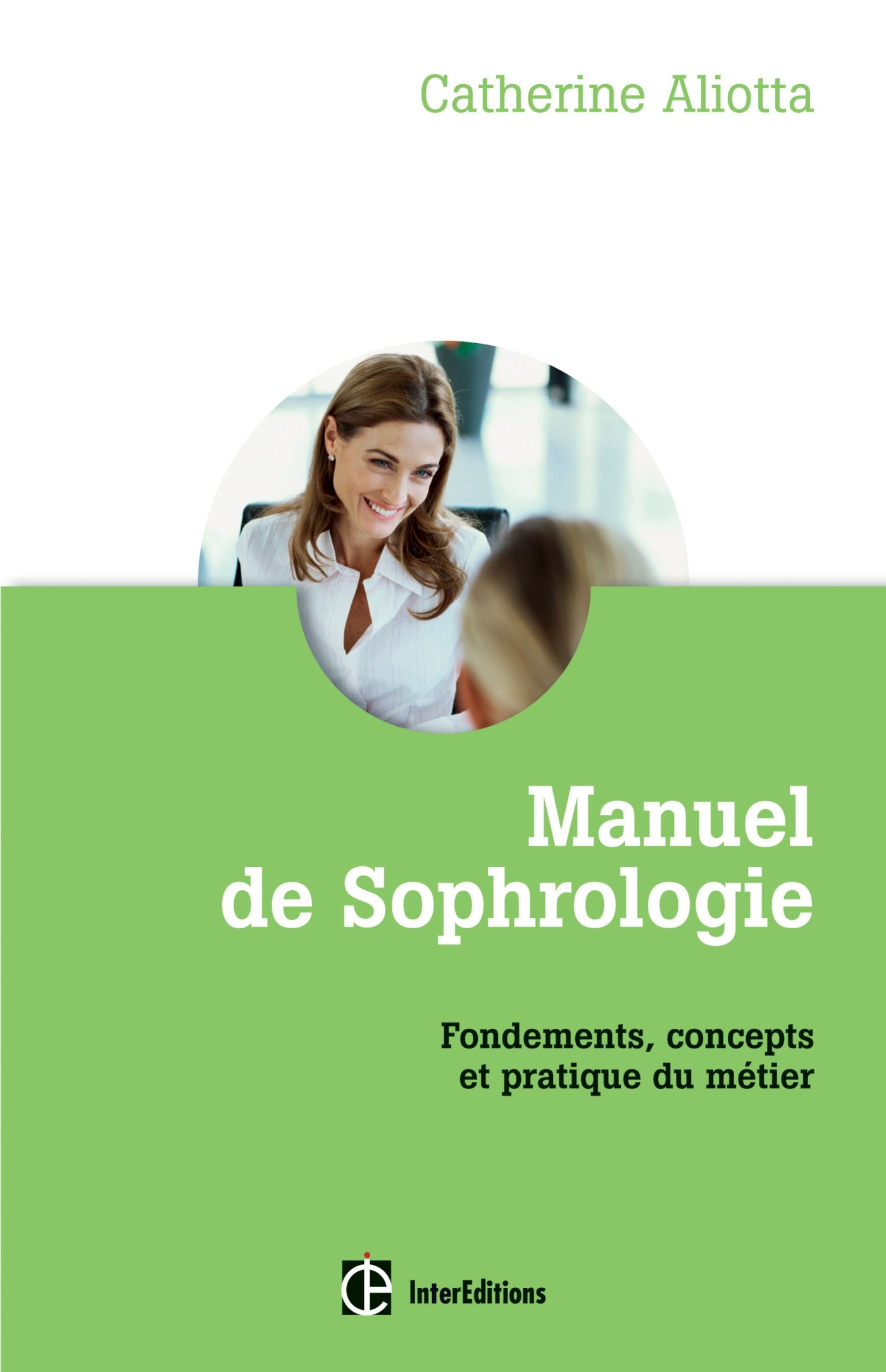 Amazon Manuel de Sophrologie Fondements concepts et