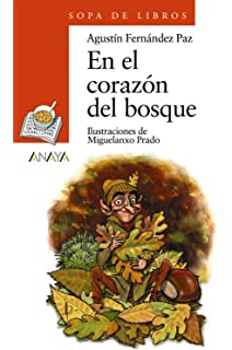 En El Corazon Del Bosque/ At The Heart of the Forest (Sopa De Libros