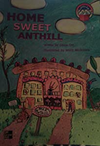 Home Sweet Anthill (Leveled Book)