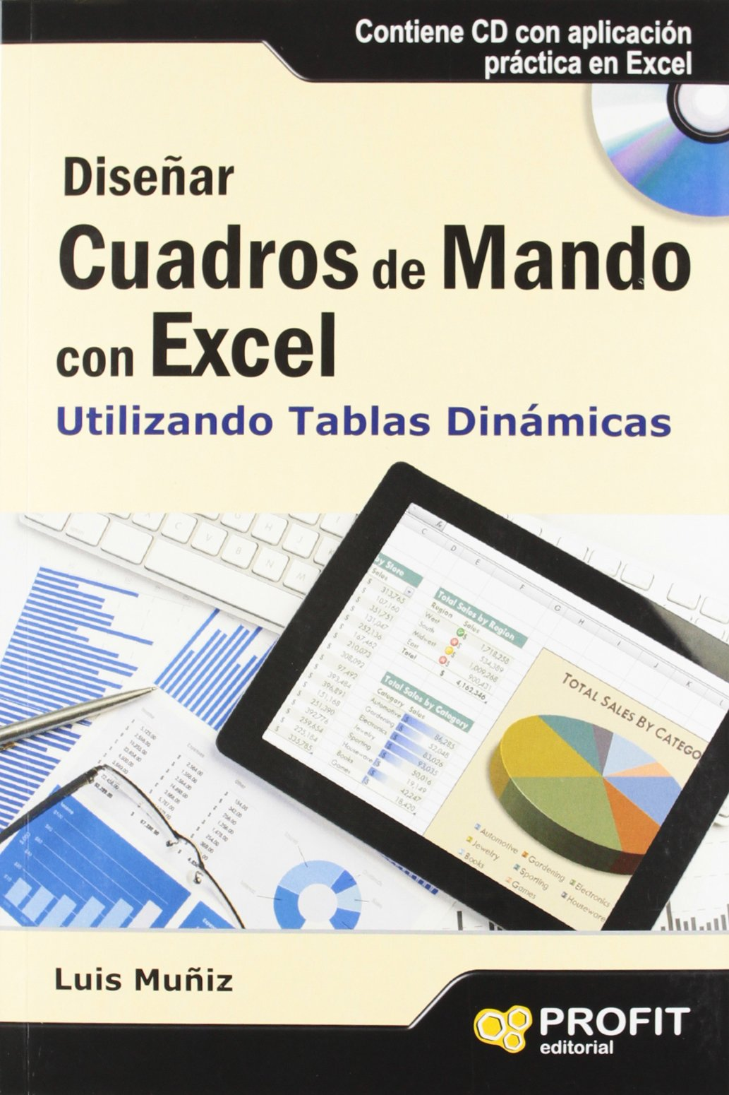 Diseñar cuadros en Mando con Excel: Luís Muñiz: Amazon.com.mx: Libros