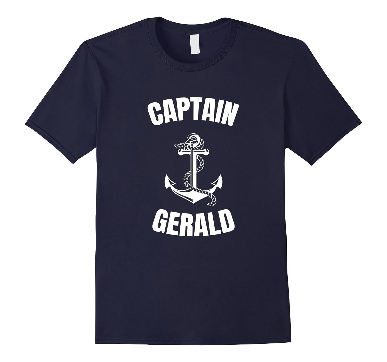 Captain Gerald T-Shirt Personalized Boat Captain Shirt-T-Shirt