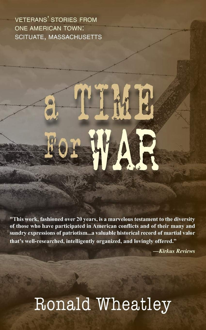 A Time for War: Veterans' Stories from One American Town