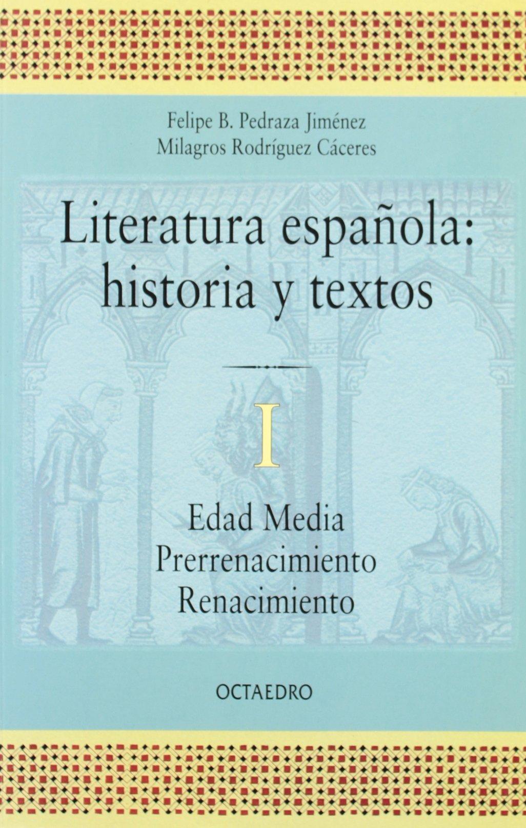 Literatura española. Historia y textos. 1: Edad Media ...