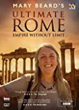 Mary Beard's Ultimate Rome - Empire without Limit - As Seen on BBC2 [DVD]
