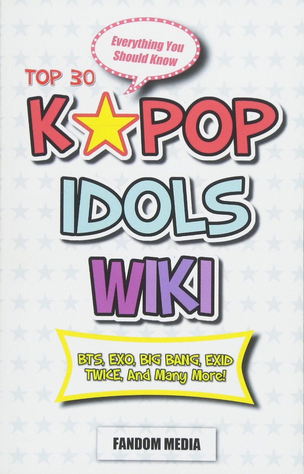 KPOP Idols Wiki: Everything You Should Know About Top 30