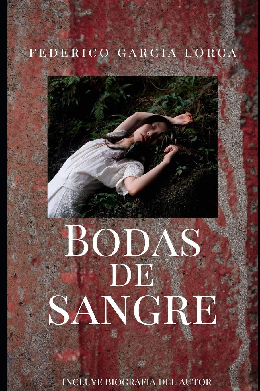 Bodas de Sangre: Amazon.es: Garcia Lorca, Federico: Libros
