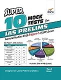 Super 10 Mock Tests for IAS Prelims General Studies 2019 Paper 1 (CSAT) Exam