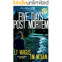 Five Days Post Mortem: A Gripping Serial Killer Thriller (Violet Darger FBI Thriller Book 5)
