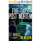Five Days Post Mortem: A Gripping Serial Killer Thriller (Violet Darger Book 5)