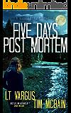 Five Days Post Mortem: A Gripping Serial Killer Thriller (Violet Darger FBI Thriller Book 5)
