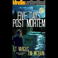Five Days Post Mortem: A Gripping Serial Killer Thriller (Violet Darger Book 5) book cover