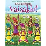 Let's Celebrate Vaisakhi! (Punjab's Spring Harvest Festival, Maya & Neel's India Adventure Series, Book 7) (Volume 7)