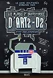Les Pliages et griffonnages d'ART2-D2. Le livre d'activités d'Origami Yoda