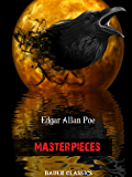 Edgar Allan Poe: Masterpieces: (Bauer Classics) (All Time Best Writers Book 11)