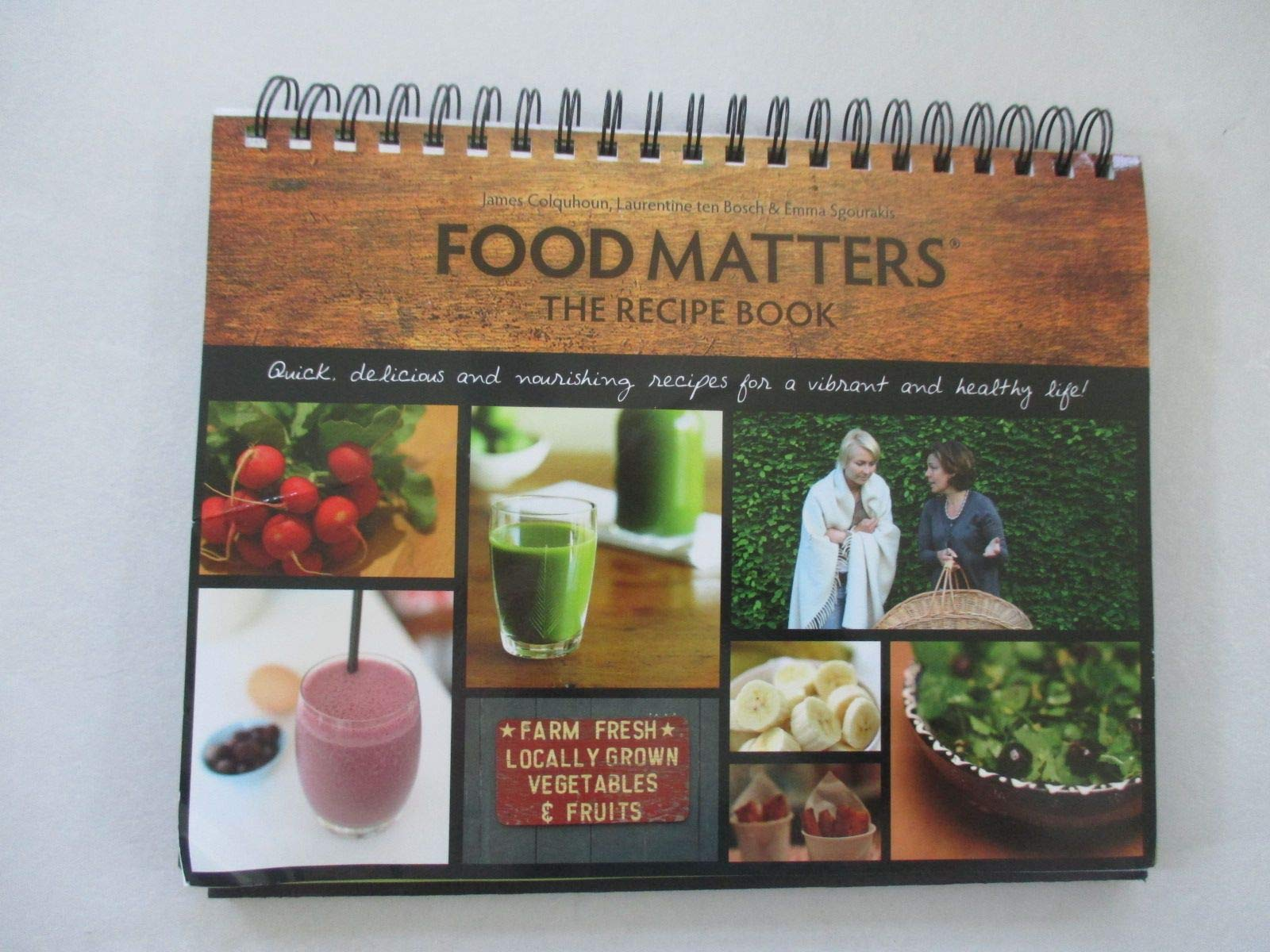 Food Matters the Recipe Book: Quick, Delicious, and Nourishing Recipes for a Vibrant and Healthy Life by Permacology Productions