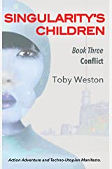 Conflict (Singularity's Children, Book 3) Kindle Edition