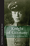 Knight of Germany: Oswald Boelcke German Ace (Vintage Aviation Library)