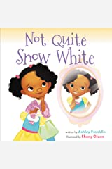 Not Quite Snow White Kindle Edition