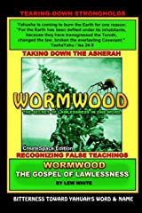 Wormwood: The Secret Of Lawlessness In One Word Paperback