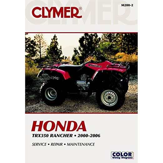 amazon com clymer honda trx350 rancher 2000 2006 automotive rh amazon com 2007 honda rancher 400 service manual honda trx 400 rancher manual