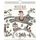 アートプリントジャパン 2017 MICAO カレンダー(30角) No.092 1000080153