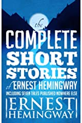 Complete Short Stories Of Ernest Hemingway: The Finca Vigia Edition Kindle Edition