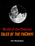 World of the Chernyi: Tales of the Chernyi