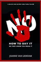 No! How To Say It So They Know You Mean It Kindle Edition