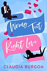 Wrong Text, Right Love : An Opposites Attract Romantic Comedy (Against All Odds Book 1) Kindle Edition