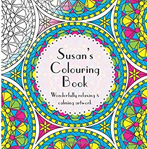 Susan's Colouring Book: Adult colouring featuring mandalas, abstract and floral artwork