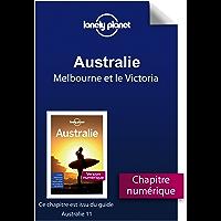 Australie 11ed - Melbourne et le Victoria