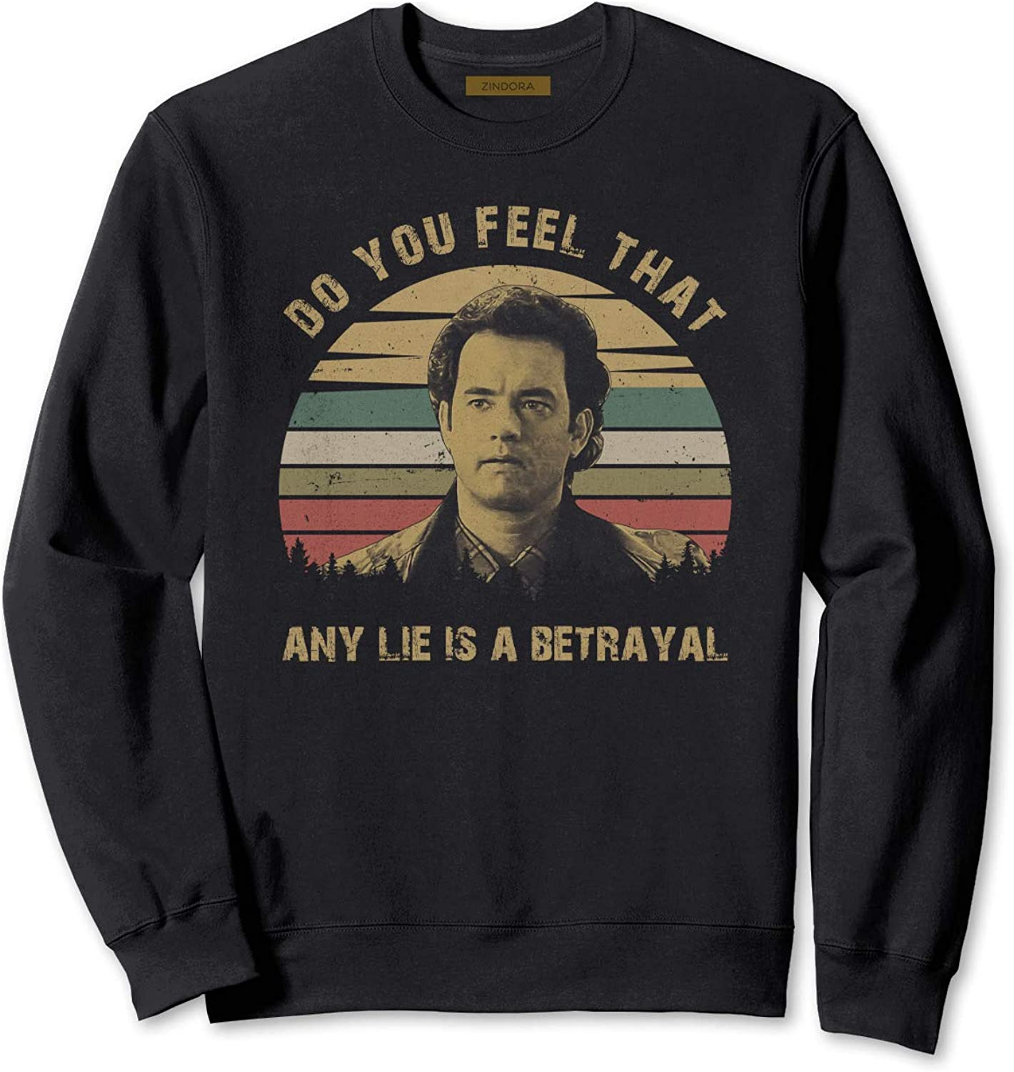 Do You Feel That Any Lie is A Betrayal Vintage T-Shirt